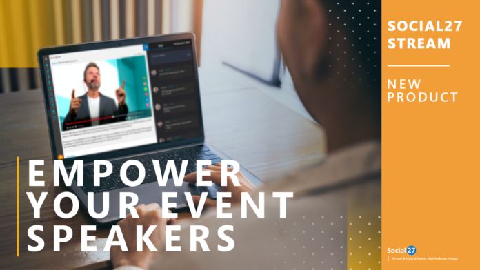 Virtual Events News - Social27 Announces Self Streaming Tool to Empower Virtual and Hybrid Event Speakers